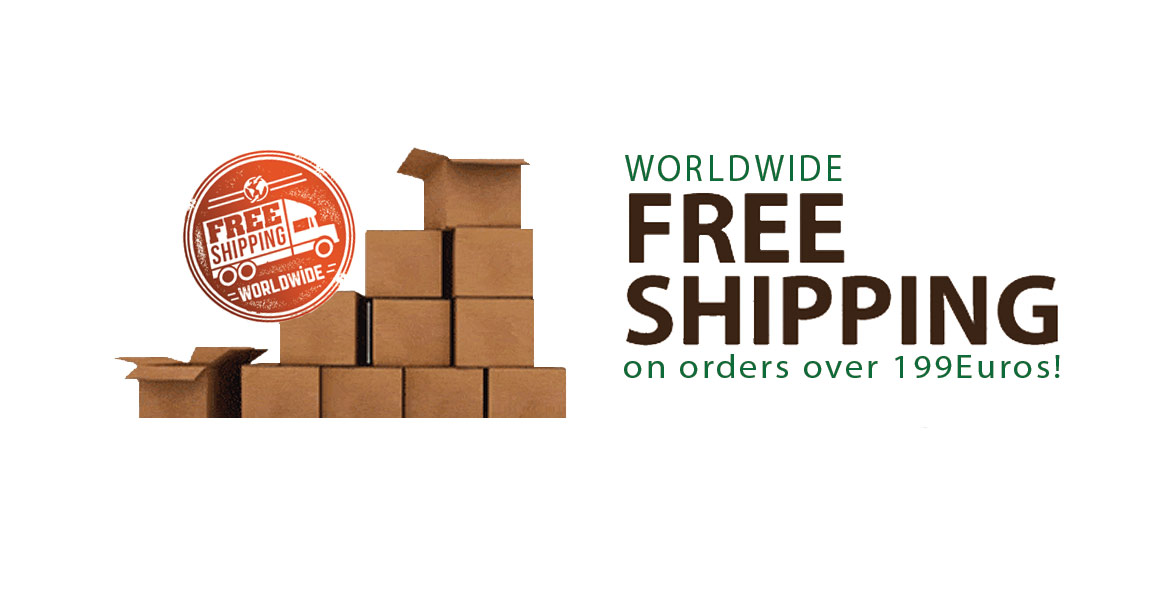 WORLD WIDE FREE SHIPPING on orders over 199Euros!